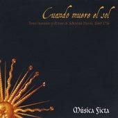 Cuando Muere el Sol by Musica Ficta