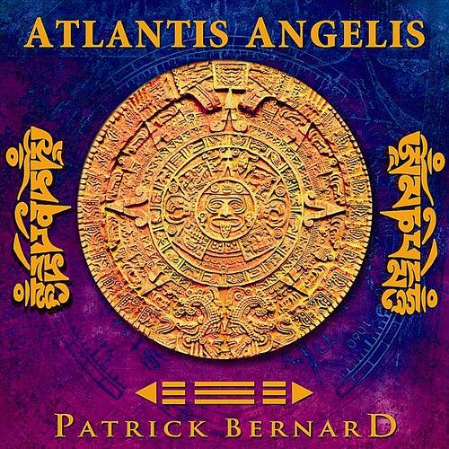 Atlantis Angelis by Patrick Bernard
