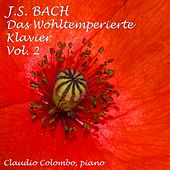 Johann Sebastian Bach : Das Wohltemperierte Klavier, Vol. 2 (The Well-Tempered Clavier) by Claudio Colombo