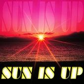 Sun Is Up de Sun Is Up