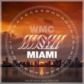 Miami Wmc 2020 House Music Selection von Aus Aus, Enea DJ, DJ Lukas Wolf, Pajackok, Toods!, Less Hate, Nihil Young, MJ White, Jazz Voice, Maurizio Verbeni, Cosmo S, Klink, MAdMan Factory, Fernando Vitale, Uncle James, Siriouss Jack