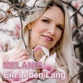 Ein Leben lang (Single Edit) de Melanie
