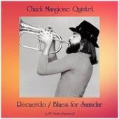 Recuerdo / Blues for Saandar (All Tracks Remastered) by Chuck Mangione