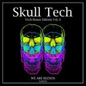 Skull Tech, Vol. 6 van Various Artists
