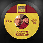 Golden Oldies by R.A. The Rugged Man
