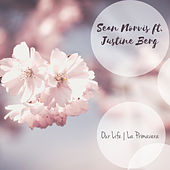 Our Life | La Primavera (Remixes) de Sean Norvis