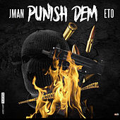 Punish Dem by J. Man