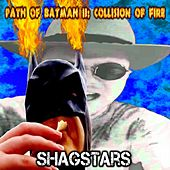 Path Of Batman II: Collision Of Fire de ShagStars