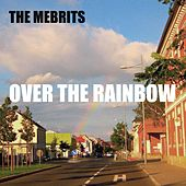 Over the Rainbow di The Mebrits