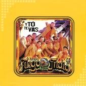 Y Tú Te Vas by Musicalísimo Fuego Indio