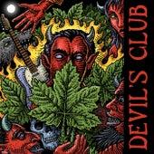 Devil's Club by Sammy Burrous