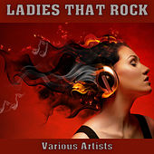 Ladies That Rock by Various Artists