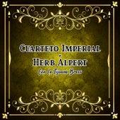 Cuarteto Imperial - Herb Alpert Con la Tijuana Brass de Herb Alpert Cuarteto Imperial