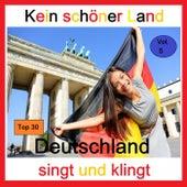 Top 30: Kein schöner Land - Deutschland singt und klingt, Vol. 5 by Various Artists