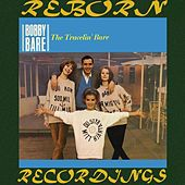 The Travelin' Bare (HD Remastered) van Bobby Bare