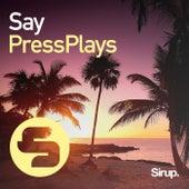 Say de PressPlays