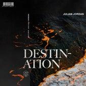 Destination by Julian Jordan