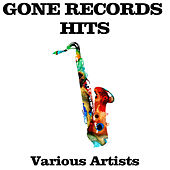 Gone Records - Hits by Various Artists