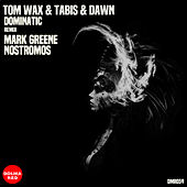 Dominatic by Tom Wax