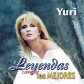 Leyendas Solamente Los Mejores by Yuri