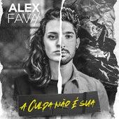 A Culpa Não É Sua de Alex Fava