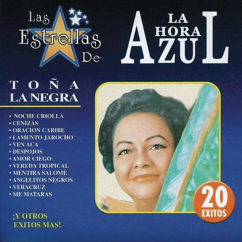 Las Estrellas De La Hora Azul by Toña La Negra
