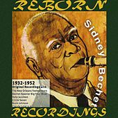 Original Recordings 1932-1952 (HD Remastered) by Sidney Bechet