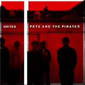 United by Pete and the Pirates