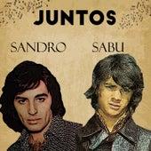 Juntos Sandro-Sabu von Sandro SABU