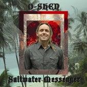 Saltwater Messenger by O-Shen