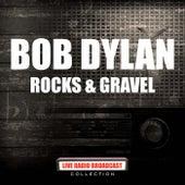Rocks & Gravel (Live) de Bob Dylan