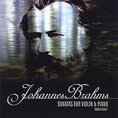 Johannes Brahms Sonatas for Violin and Piano Sonatensatz by Marina Manukian