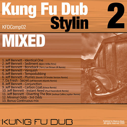 Kung Fu Dub Stylin Vol 2 Mixed by Jeff Bennett by Jeff Bennett