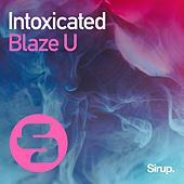 Intoxicated de Blaze U