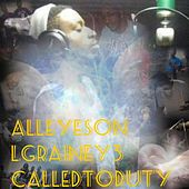 All Eyes on LgRainey3: Called to Duty de Lg Rainey