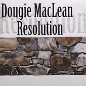 Resolution by Dougie MacLean