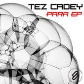 Para EP by Tez Cadey