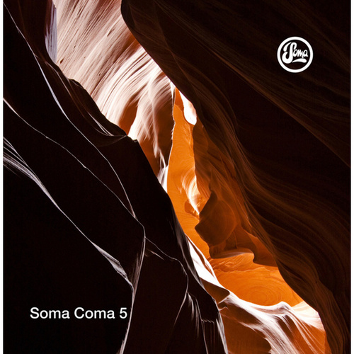 Soma Coma 5 by Various Artists
