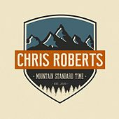 Mountain Standard Time von Chris Roberts