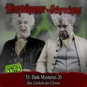 Folge 53: Dark Mysteries 20 - Das Lächeln des Clowns von Hörspielkammer des Schreckens
