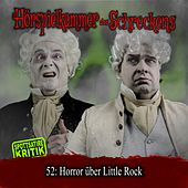 Folge 52: Horror über Little Rock von Hörspielkammer des Schreckens