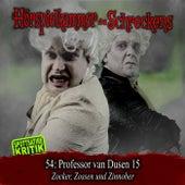 Folge 54: Professor van Dusen 15 - Zocker, Zossen und Zinnober von Hörspielkammer des Schreckens