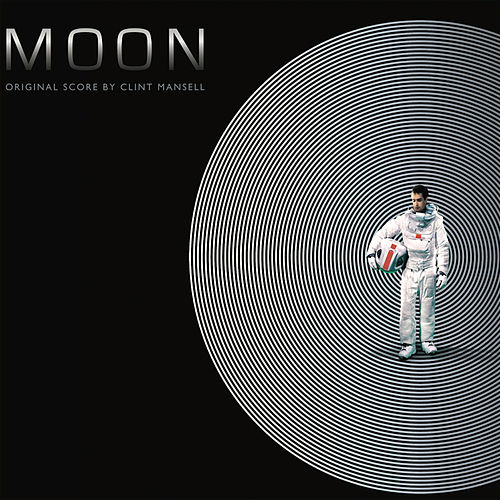 Moon (Original Motion Picture Soundtrack) by Clint Mansell