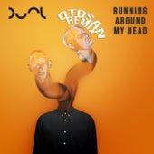 Running Around My Head (Otosan Remix) de Dual