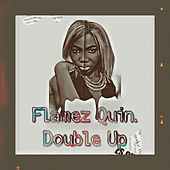 Double up by Flamez Quin