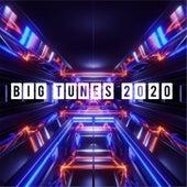 Big Tunes 2020 von Various Artists