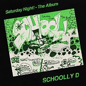 Saturday Night! the Album de Schoolly D