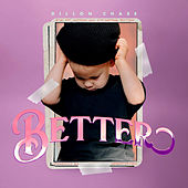 Better by Dillon Chase