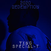 2020 Redemption by Yxng Special-T