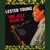 The Jazz Giants (HD Remastered) de Lester Young